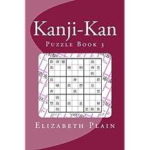 Kanji-Kan: Puzzle Book 3 by Elizabeth Plain (2013-02-25)
