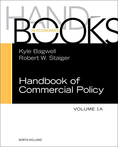 Handbook of Commercial Policy (Volume 1A)