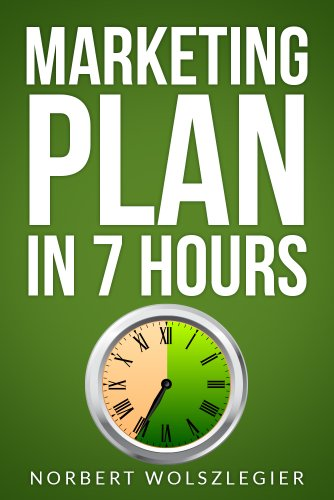 MARKETING PLAN in 7 HOURS (Small Business Ideas)
