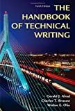The Handbook of Technical Writing, Gerald J. Alred and Charles T. Brusaw, 1250004411