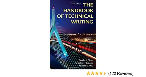 Handbook of technical writing tenth edition gerald j alred handbook of technical writing tenth edition gerald j alred charles t brusaw walter e oliu 9781250004413 amazon books fandeluxe Image collections