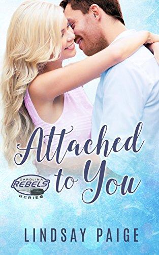 Attached to You (Carolina Rebels Book 6)
