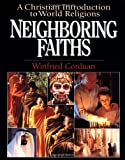 Neighboring Faiths, Winfried Corduan, 0830815244