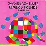 Elmer's Friends (English–Somali) (Elmer series)