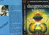 Dangereuses visions (J'ai lu)