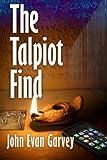 The Talpiot Find, John Garvey, 1475218664