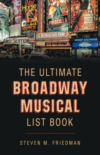 The Ultimate Broadway Musical List Book pdf