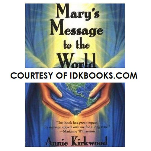**AUTOGRAPHED** Mary's Message To The World *SIGNED* by Annie Kirkwood