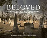 Beloved: A View of One of the South's Oldest