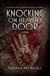 Knocking on Heaven's Door: A Novel