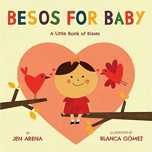 Besos for Baby: A Little Book of (Valentine's Day Ideas For Kindergarten)