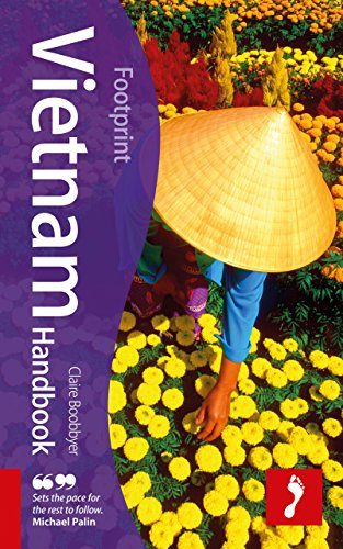 Vietnam Handbook, 6th: Travel Guide to Vietnam (Footprint - Handbooks)