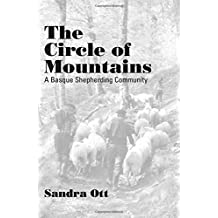 The Circle Of Mountains: A Basque Shepherding Community (The Basque Series)