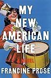 My New American Life: A Novel