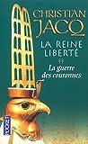La Reine Liberté, tome 2 : La Guerre des couronnes