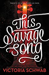 This Savage Song (Monsters of Verity)
