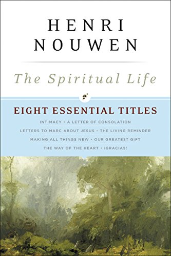 The Spiritual Life: Eight Essential Titles by Henri Nouwen cover
