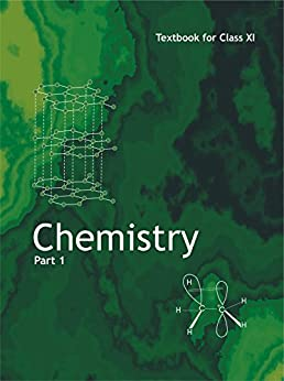 Chemistry Part- 1 (Class - 11th NCERT)