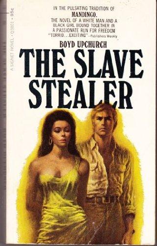 The Slave Stealer