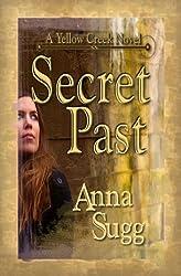 Secret Past: A Yellow Creek Novel