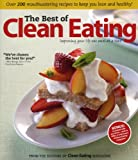The Best of Clean Eating: Over 200 Mouthwatering Recipes to Keep You Lean and Healthy