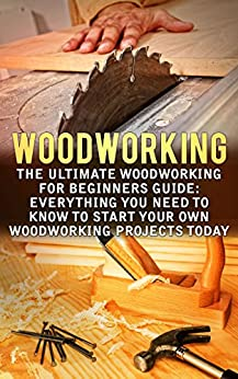 ?HOT? Woodworking: The Ultimate Woodworking For Beginners Guide: Everything You Need To Know To Start Your Own Woodworking Projects Today (Woodworking Plans). Store dentro every studio Pantalon severa module