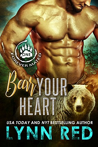 Bear Your Heart (Alpha Werebear Romance) (Forever Mated Book 1)