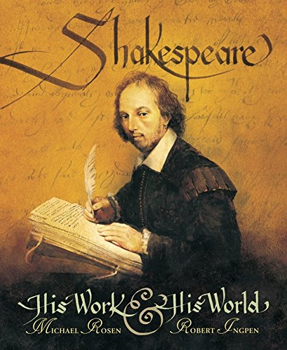 Shakespeare: His Work and His World