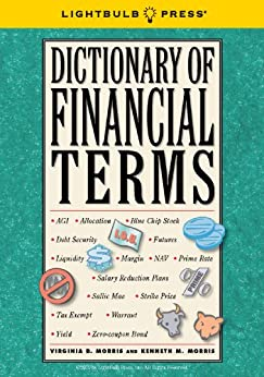 Lightbulb Press Dictionary of Financial Terms by [Morris, Kenneth, Morris, Virginia ]