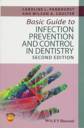 (Basic Guide to Infection Prevention and Control in Dentistry (Basic Guide Dentistry)