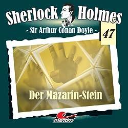 Der Mazarin-Stein (Sherlock Holmes 47)