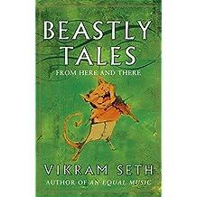 Beastly Tales by Vikram Seth (April 01,1999)