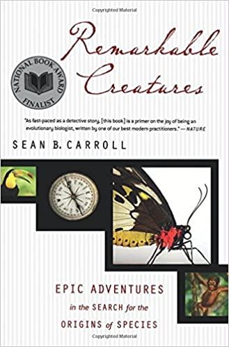 Remarkable creatures epic adventures in the search for the origins remarkable creatures epic adventures in the search for the origins of species dr sean b carroll 9780547247786 amazon books fandeluxe Gallery