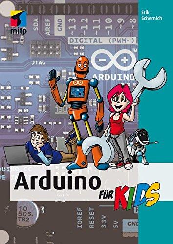 Arduino für Kids (mitp...für Kids)