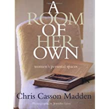 A Room of Her Own: Women's Personal Spaces