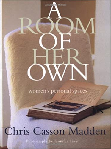 A Room of Her Own Womens Personal Spaces