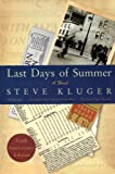 Last Days of Summer, Steve Kluger, 0061564818
