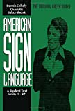 American Sign Language Green Books, A Student's Text Units 19-27 (Green Book Series)