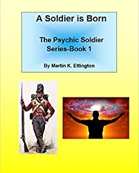 A Soldier is Born (The Psychic Soldier Series Book 1)