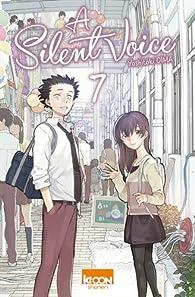 A Silent Voice, tome 7 par Yoshitoki Oima