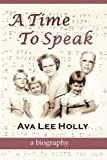 A Time to Speak, Ava Lee Holly, 1597900281