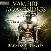 Untamed: Vampire Awakenings, Book 3 | Brenda K. Davies
