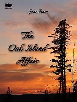 The Oak Island Affair by [Bow, Jane]