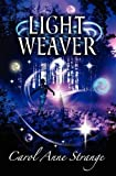 Light Weaver, Carol Anne Strange, 1899561048