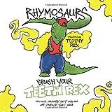Brush Your Teeth Rex (RHYMOSAURS)