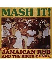 Mash It! - More Jamaican R&B and the Birth of Ska (2CD)