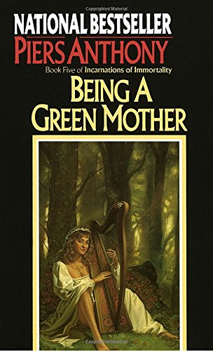 Being a Green Mother (Book Five of Incarnations of Immortality)