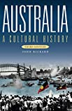 Australia: A Cultural History (Third Edition) (Australian History)