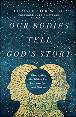 John Stonestreet and Brooke Boriack on Our Bodies Tell God's Story