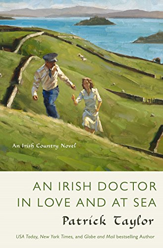 An Irish Doctor in Love and at Sea: An Irish Country Novel (Irish Country Books Book 11)